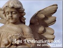 Lost Destinations: The Cemetery Tour 2006 Wall Calendar